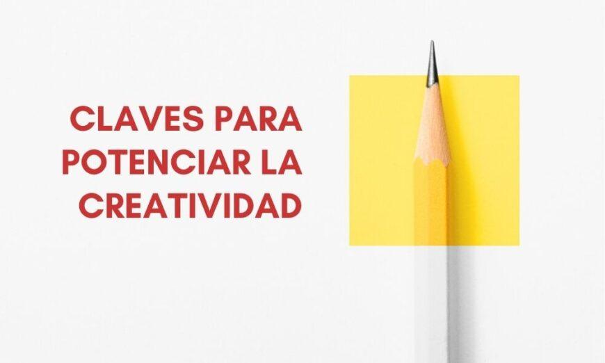 Descubre cómo potenciar la creatividad