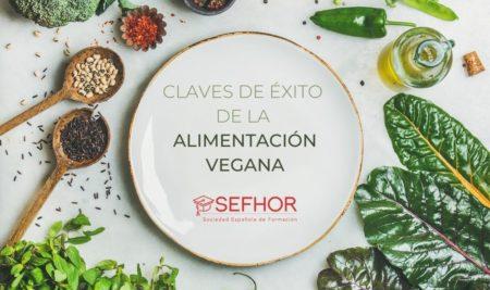 Las claves del éxito de la alimentación vegana