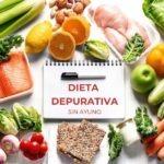 Dieta desintoxicante sin ayuno y sin pasar hambre