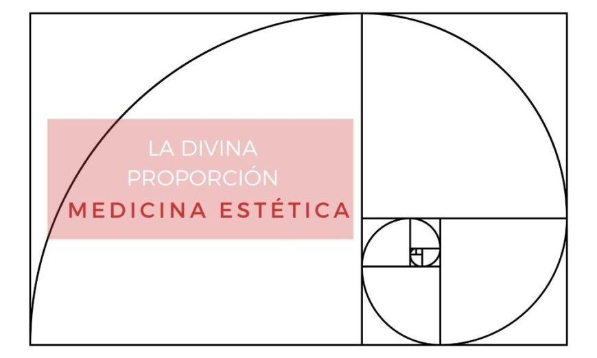 La divina proporción y su significado en la medicina estética