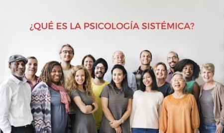 Origen y principios de la psicología sistémica
