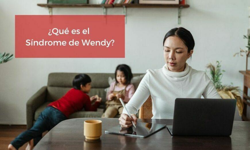El Síndrome de Wendy es la contraposición del Síndrome de Peter Pan