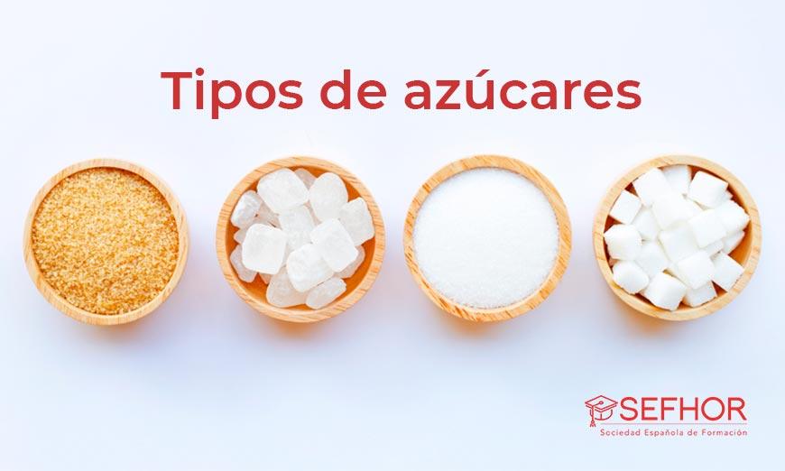 Clasificación de los tipos de azúcar
