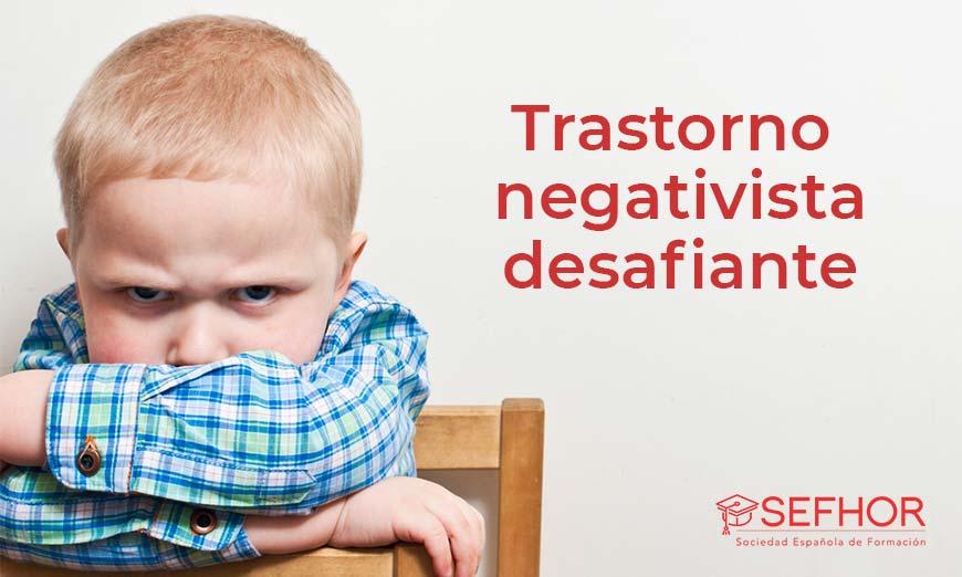 ¿Cómo se diagnostica un trastorno negativista desafiante?