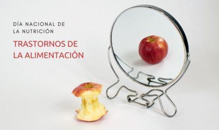 Día Nacional de la Nutrición y trastornos alimenticios