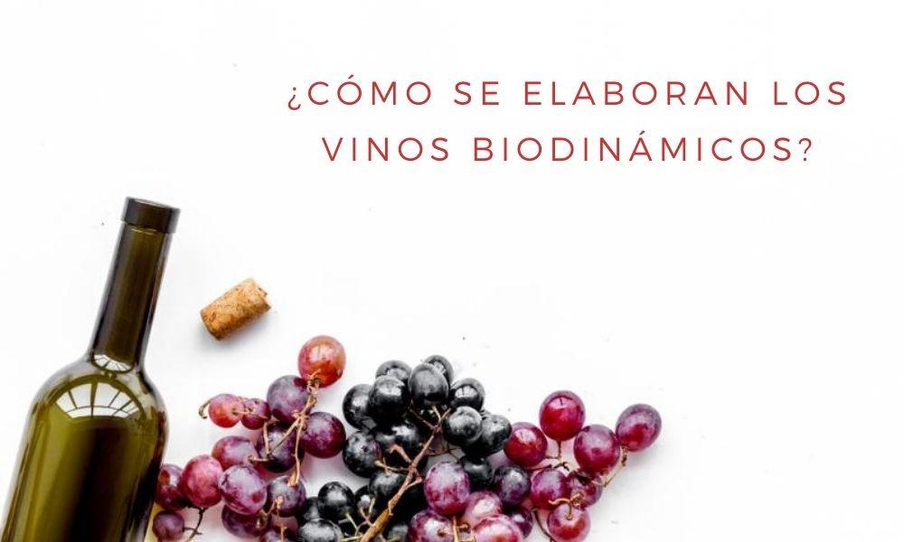 Los vinos biodinámicos siguen los principios de la agricultura biodinámica
